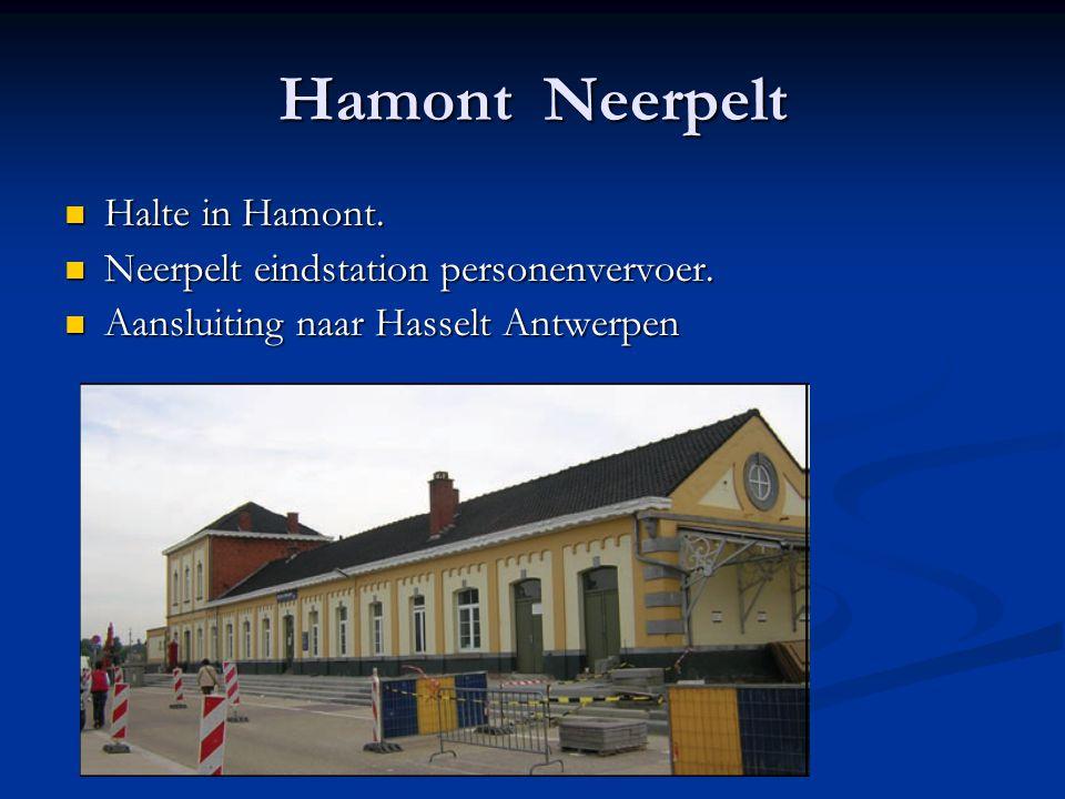 Hamont Neerpelt Halte in Hamont. Neerpelt eindstation personenvervoer.