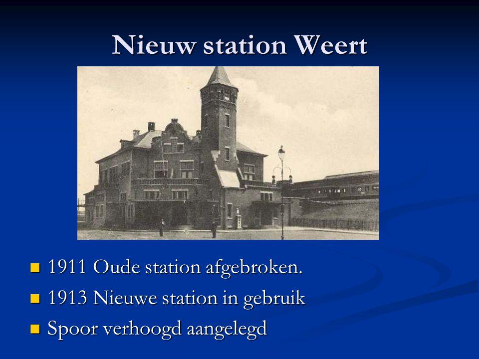 Nieuw station Weert 1911 Oude station afgebroken.