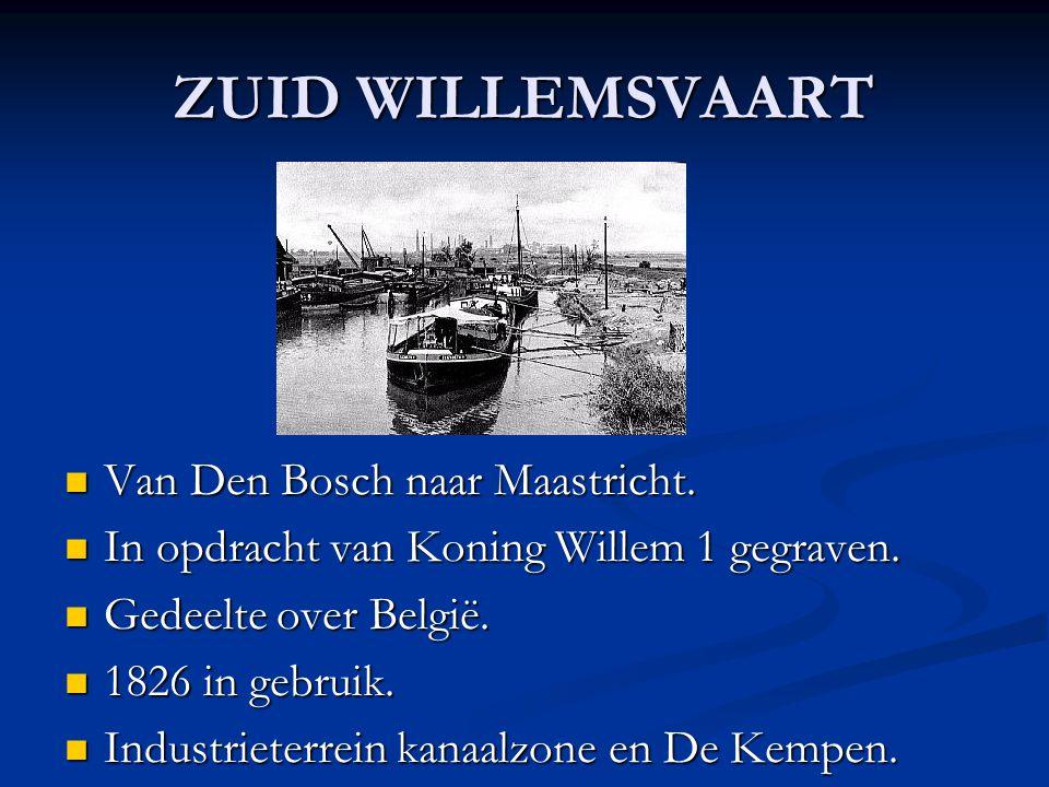 ZUID WILLEMSVAART Van Den Bosch naar Maastricht.
