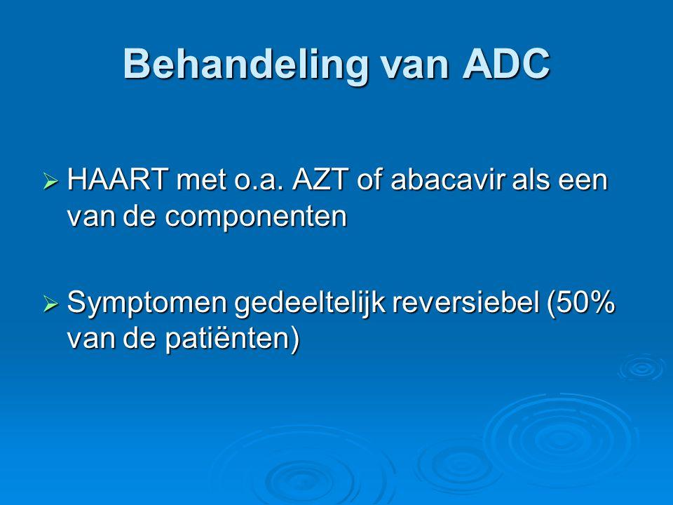 Behandeling van ADC HAART met o.a. AZT of abacavir als een van de componenten.