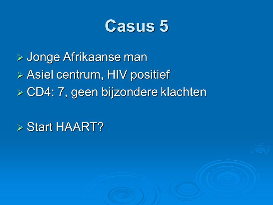 Casus 5 Jonge Afrikaanse man Asiel centrum, HIV positief