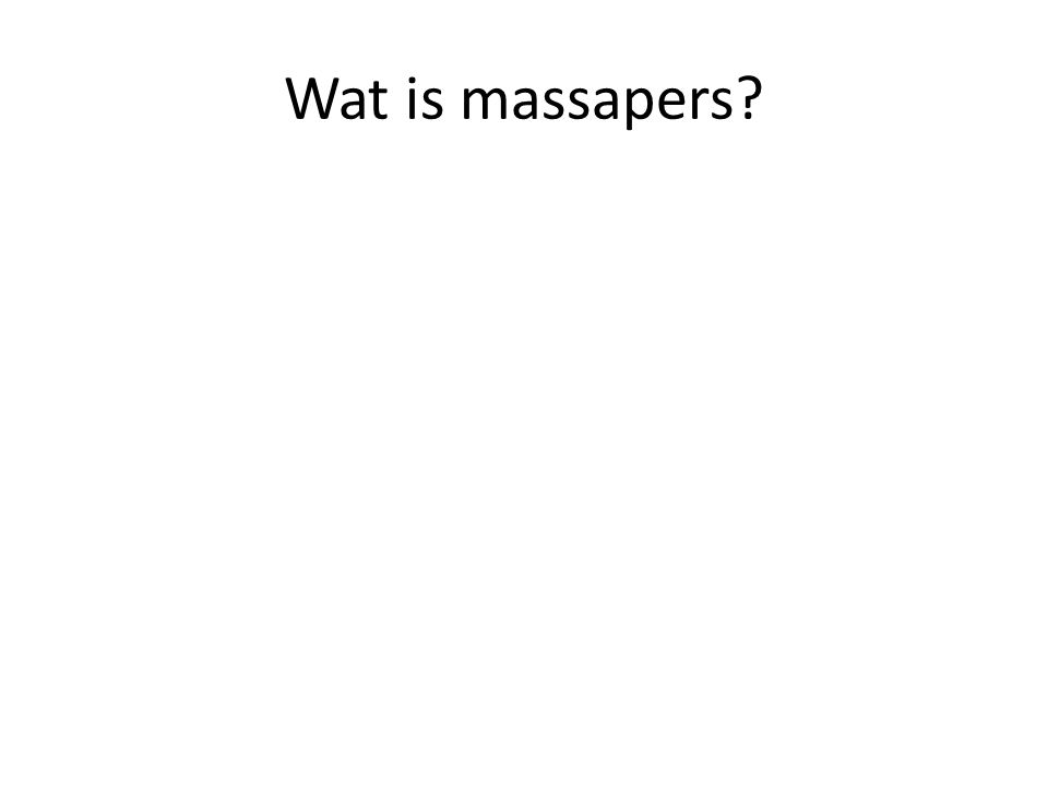Wat is massapers