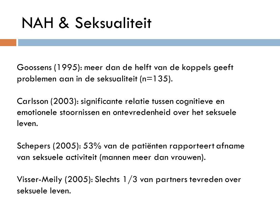 NAH & Seksualiteit Goossens (1995): meer dan de helft van de koppels geeft problemen aan in de seksualiteit (n=135).