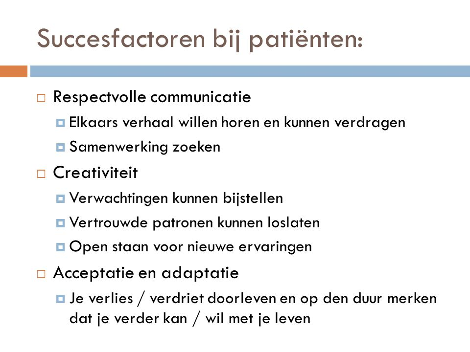 Succesfactoren bij patiënten: