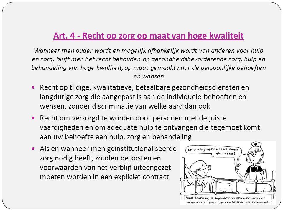 Art. 4 - Recht op zorg op maat van hoge kwaliteit