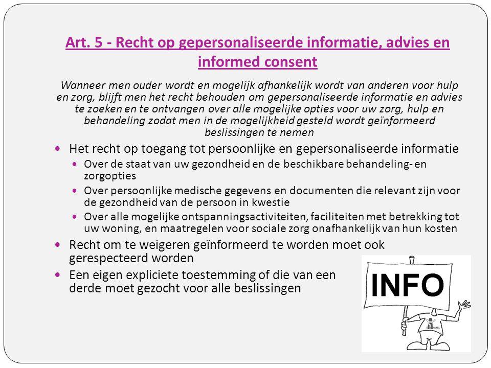 Art. 5 - Recht op gepersonaliseerde informatie, advies en informed consent