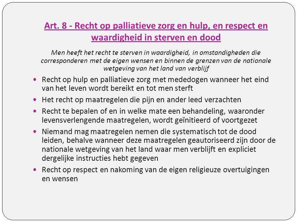 Art. 8 - Recht op palliatieve zorg en hulp, en respect en waardigheid in sterven en dood