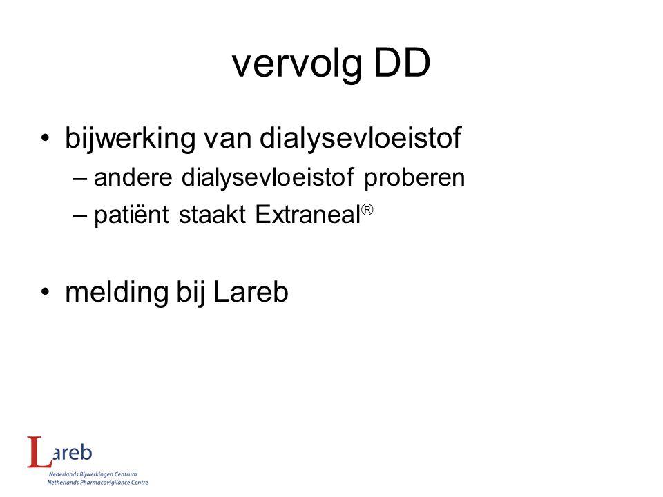 vervolg DD bijwerking van dialysevloeistof melding bij Lareb
