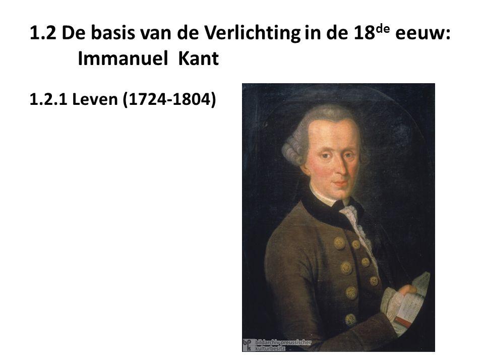 1.2 De basis van de Verlichting in de 18de eeuw: Immanuel Kant