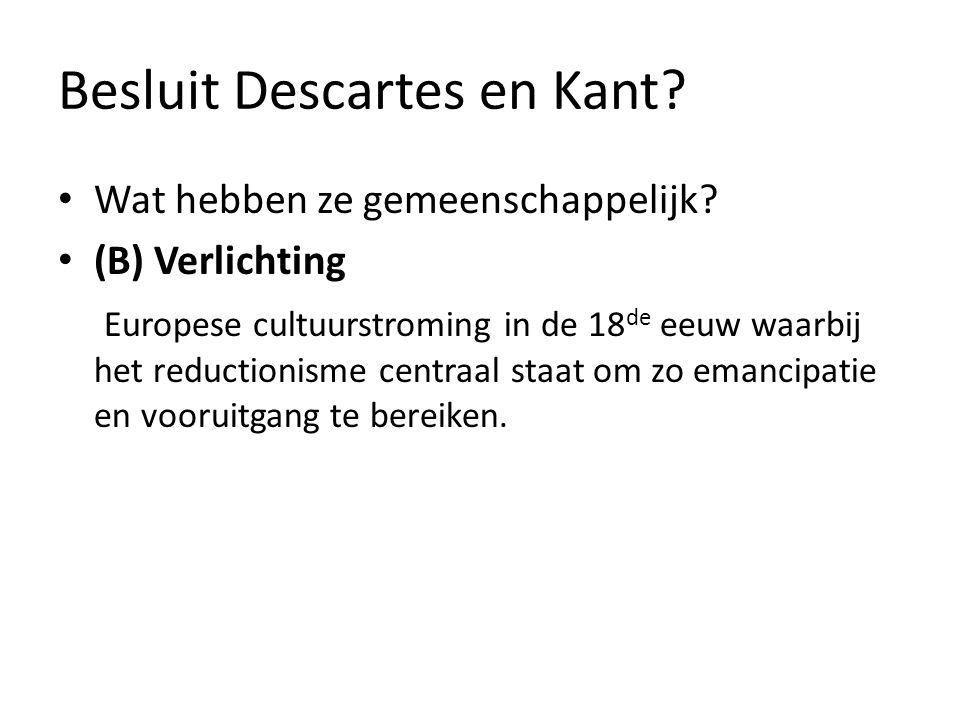 Besluit Descartes en Kant