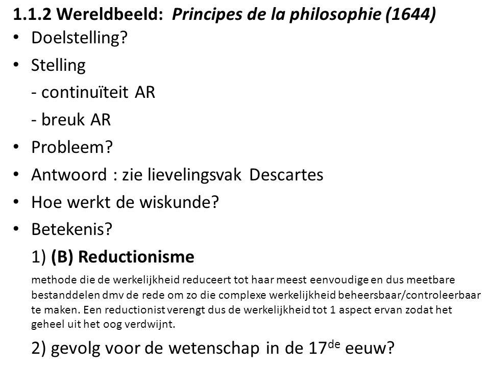 1.1.2 Wereldbeeld: Principes de la philosophie (1644)