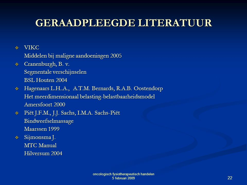 GERAADPLEEGDE LITERATUUR