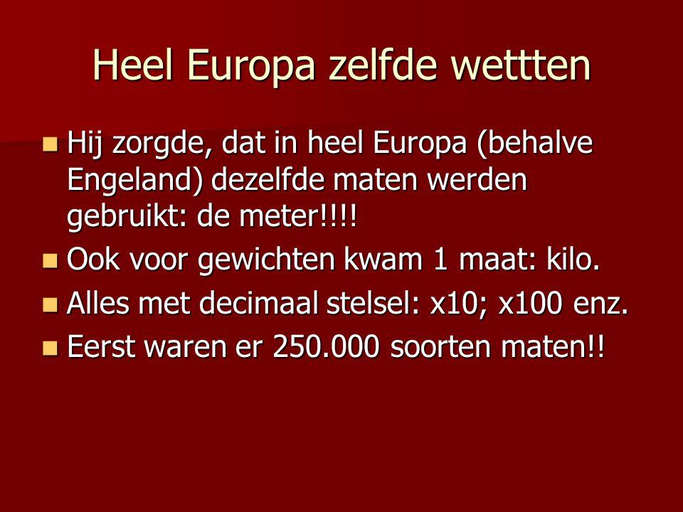 Heel Europa zelfde wettten