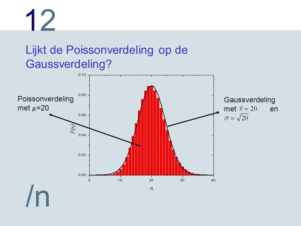 Lijkt de Poissonverdeling op de Gaussverdeling