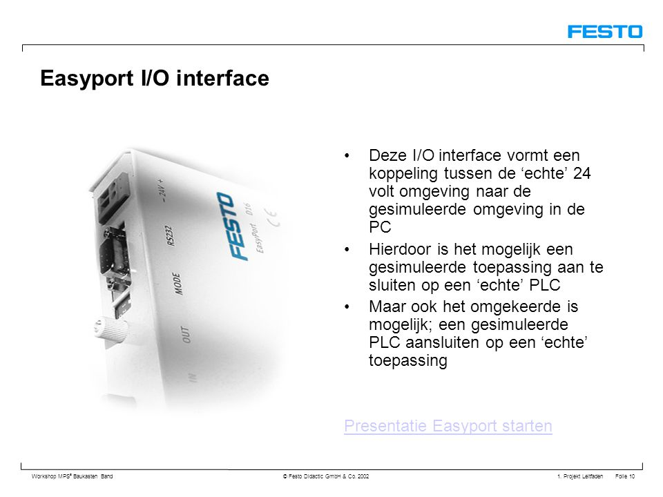 Easyport I/O interface