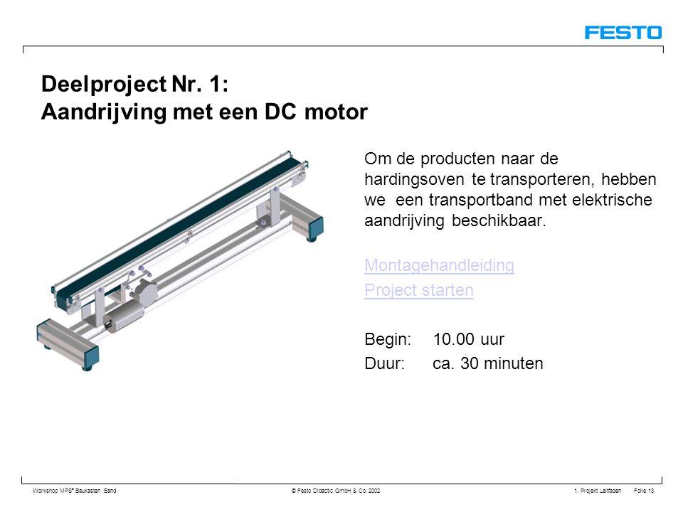 Deelproject Nr. 1: Aandrijving met een DC motor