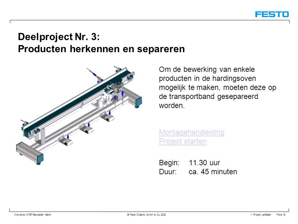Deelproject Nr. 3: Producten herkennen en separeren