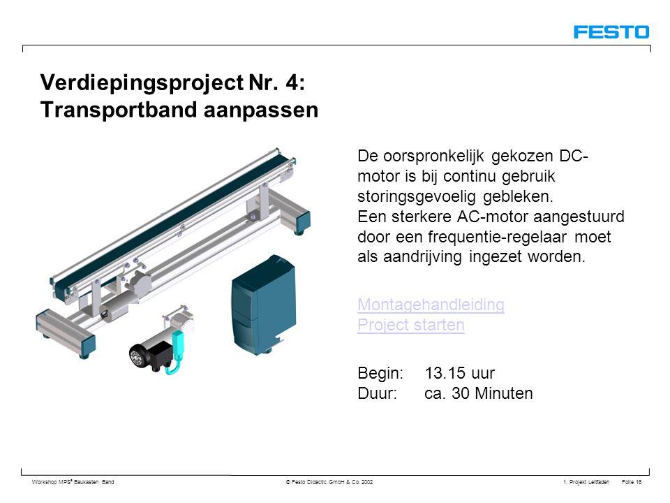 Verdiepingsproject Nr. 4: Transportband aanpassen