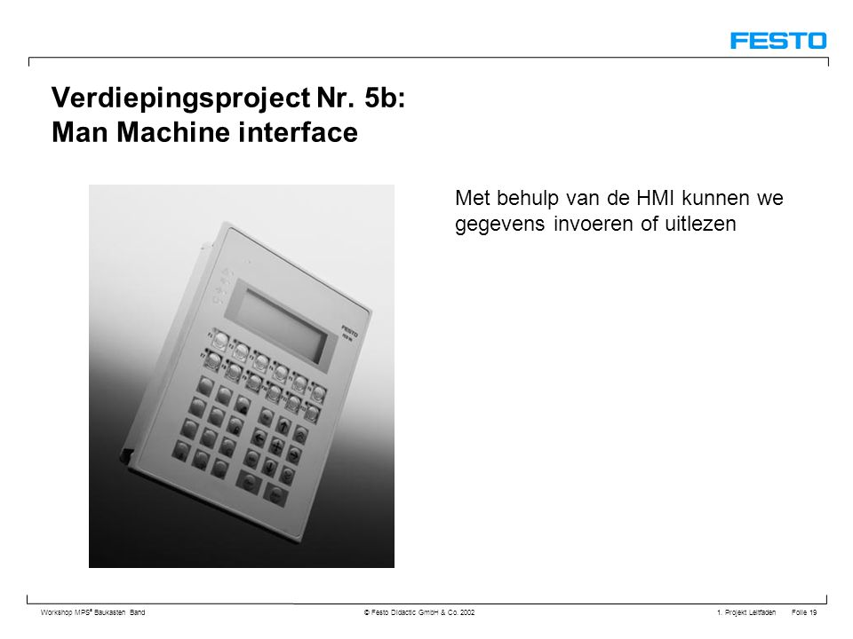 Verdiepingsproject Nr. 5b: Man Machine interface