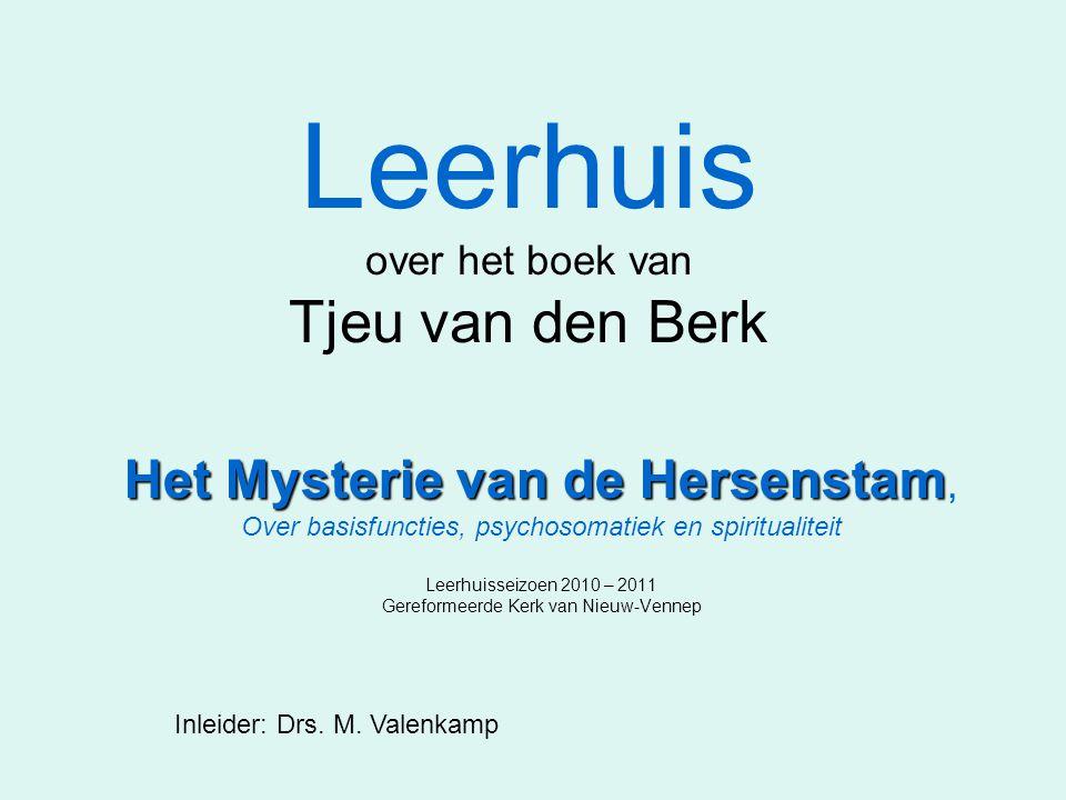 Leerhuis over het boek van Tjeu van den Berk