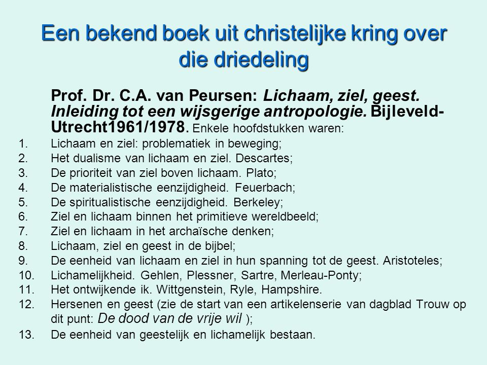 Een bekend boek uit christelijke kring over die driedeling