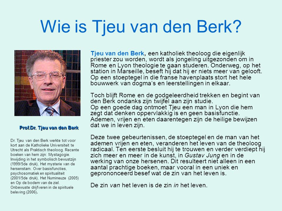 Wie is Tjeu van den Berk
