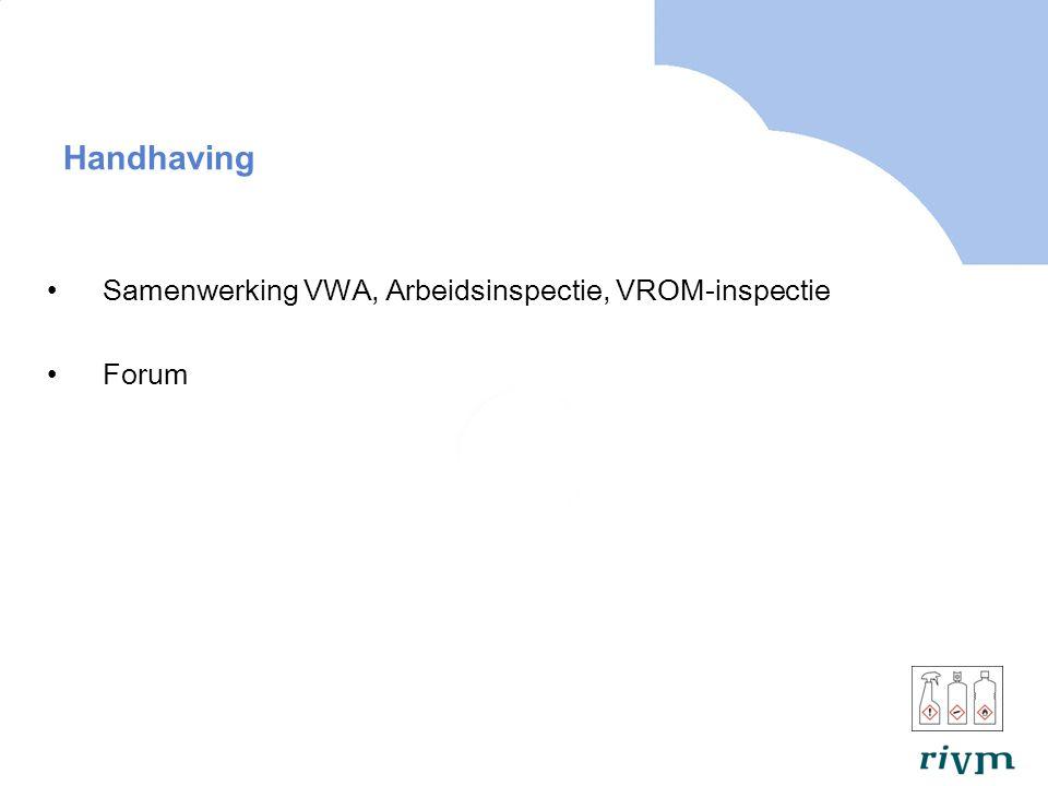 Handhaving Samenwerking VWA, Arbeidsinspectie, VROM-inspectie Forum