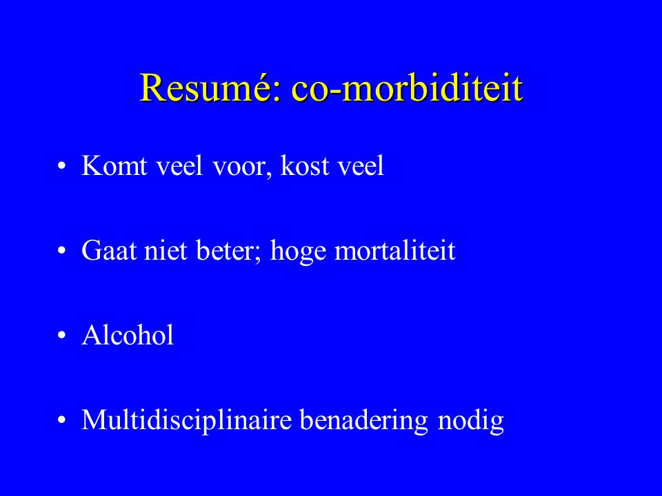 Resumé: co-morbiditeit