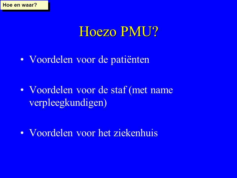 Hoezo PMU Voordelen voor de patiënten