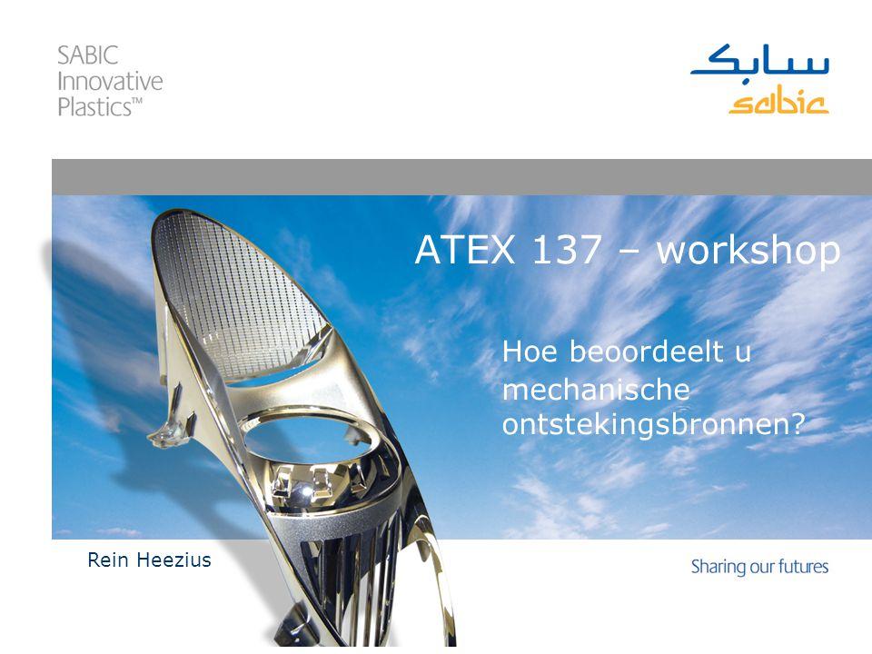 ATEX 137 – workshop Hoe beoordeelt u mechanische ontstekingsbronnen