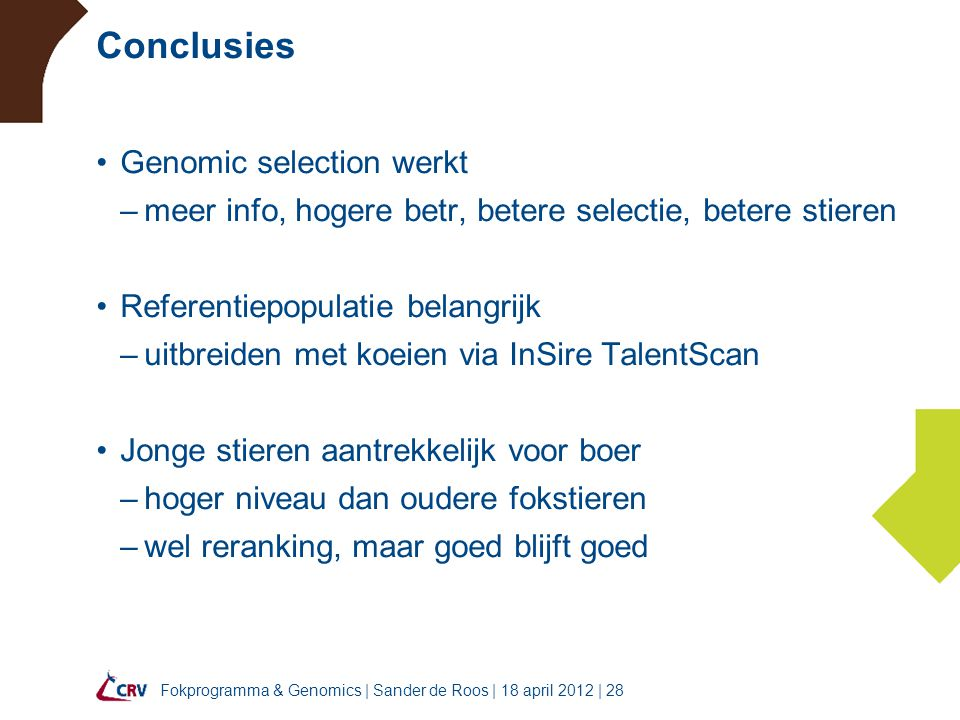 Conclusies Genomic selection werkt