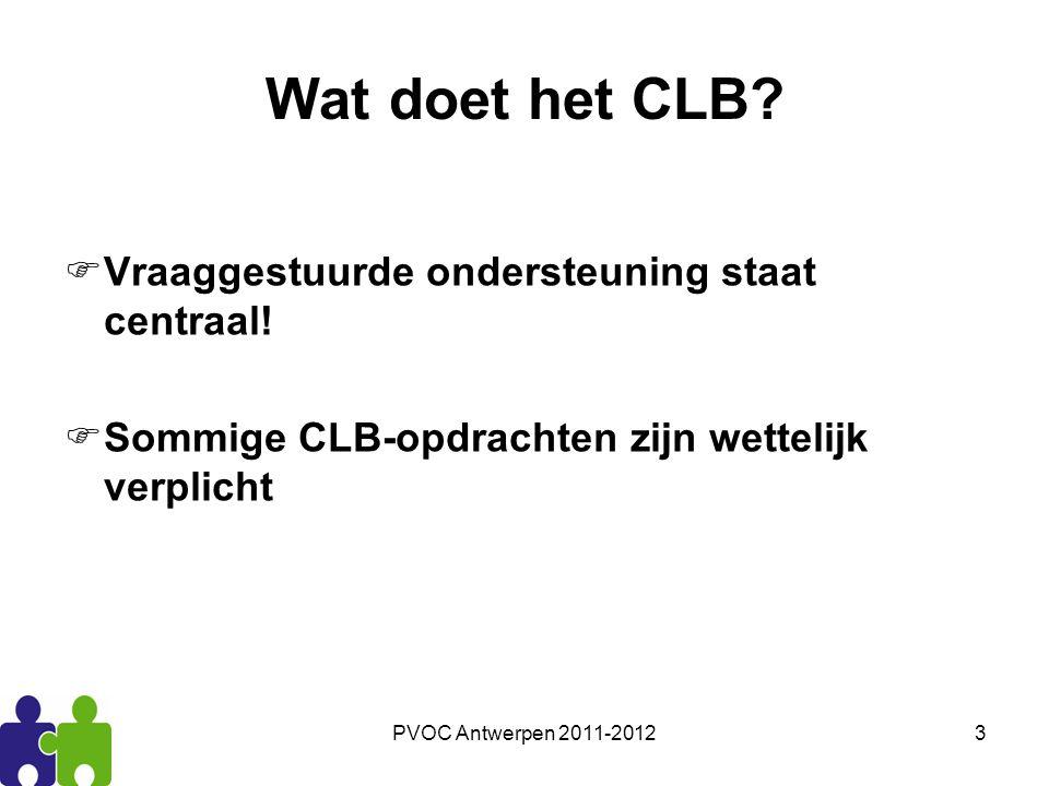 Wat doet het CLB Vraaggestuurde ondersteuning staat centraal!