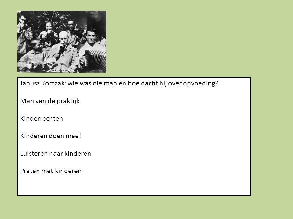 Janusz Korczak: wie was die man en hoe dacht hij over opvoeding