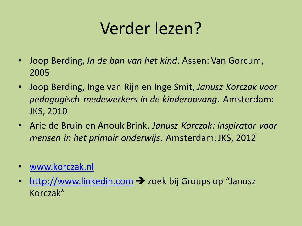 Verder lezen Joop Berding, In de ban van het kind. Assen: Van Gorcum, 2005.