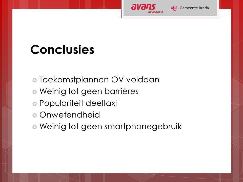 Conclusies Toekomstplannen OV voldaan Weinig tot geen barrières
