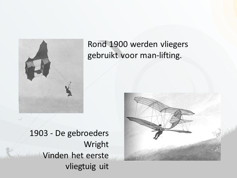 Rond 1900 werden vliegers gebruikt voor man-lifting.
