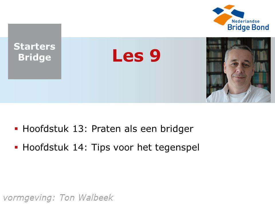 Les 9 Hoofdstuk 13: Praten als een bridger