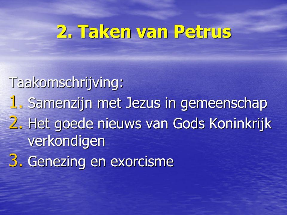 2. Taken van Petrus Taakomschrijving: