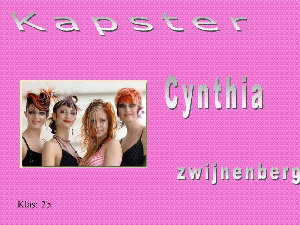 Kapster Cynthia zwijnenberg Klas: 2b
