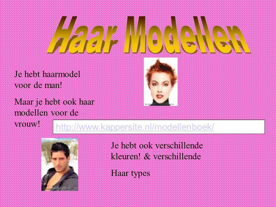 Haar Modellen Je hebt haarmodel voor de man!
