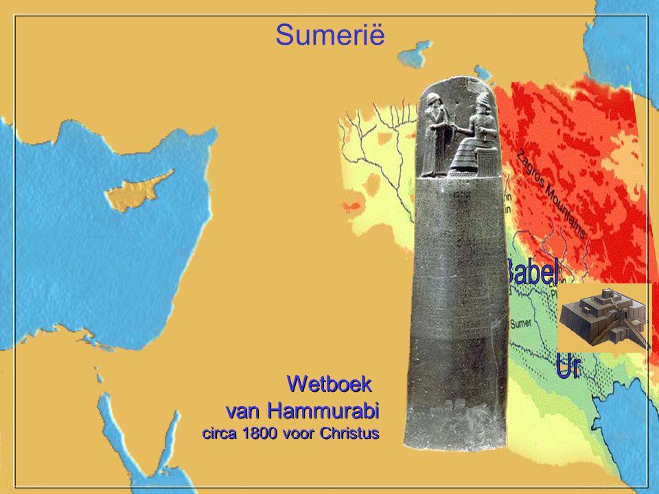 Sumerië Mari Babel Ur Wetboek van Hammurabi circa 1800 voor Christus