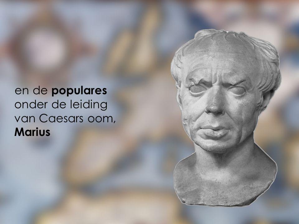 en de populares onder de leiding van Caesars oom, Marius