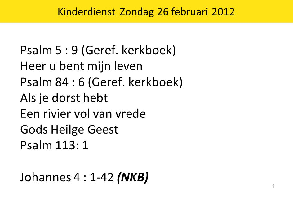 Kinderdienst Zondag 26 februari 2012