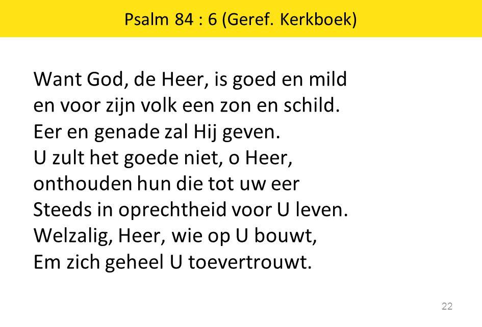 Psalm 84 : 6 (Geref. Kerkboek)