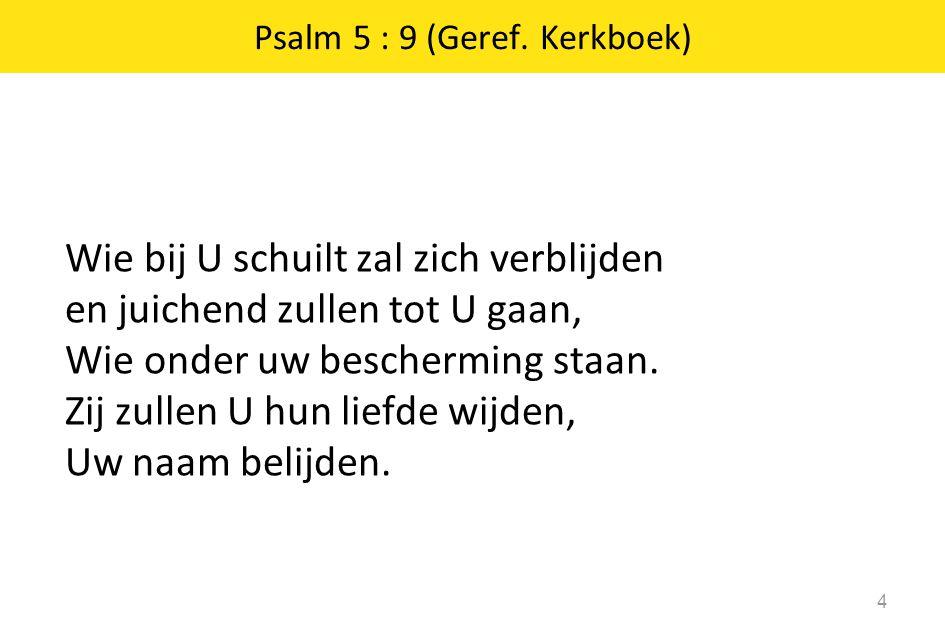 Psalm 5 : 9 (Geref. Kerkboek)