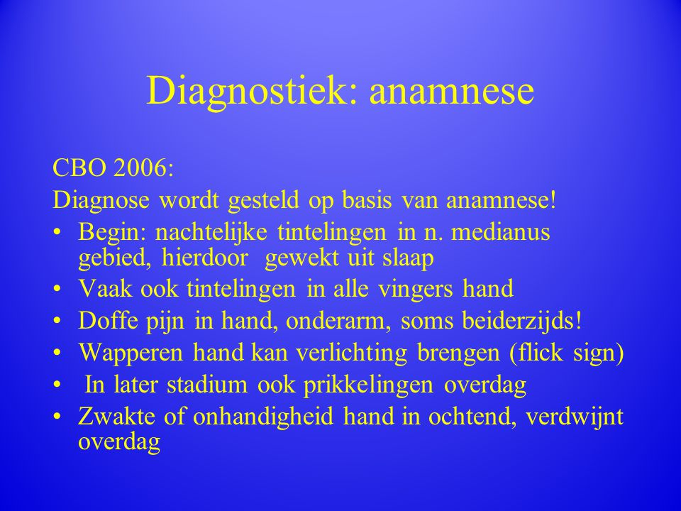 Diagnostiek: anamnese