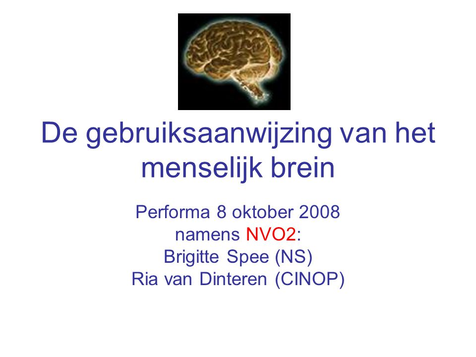 De gebruiksaanwijzing van het menselijk brein