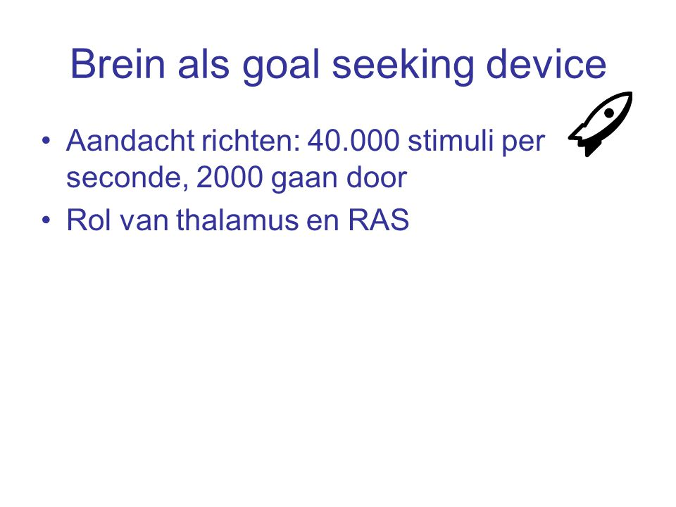 Brein als goal seeking device