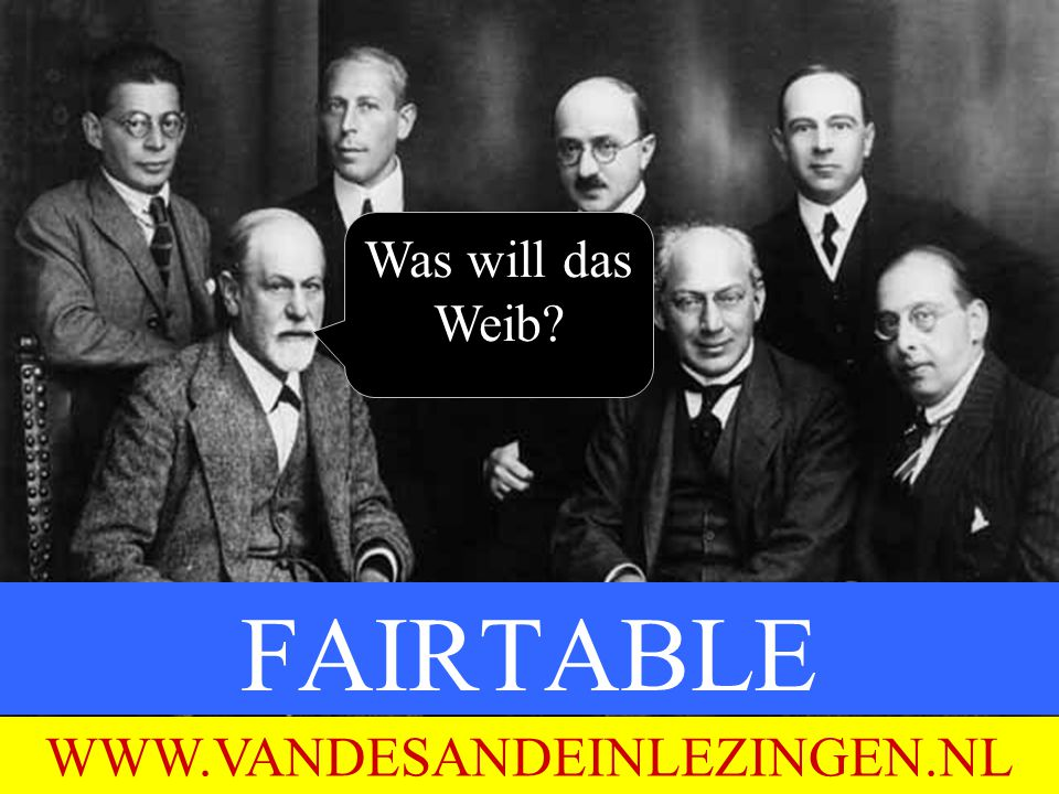 FAIRTABLE WWW.VANDESANDEINLEZINGEN.NL Was will das Weib