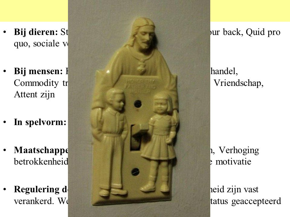 Ruilen © 2012 JP van de Sande RuG. Bij dieren: Steunverlening, Altruisme, I scratch your back, Quid pro quo, sociale vergelijking.